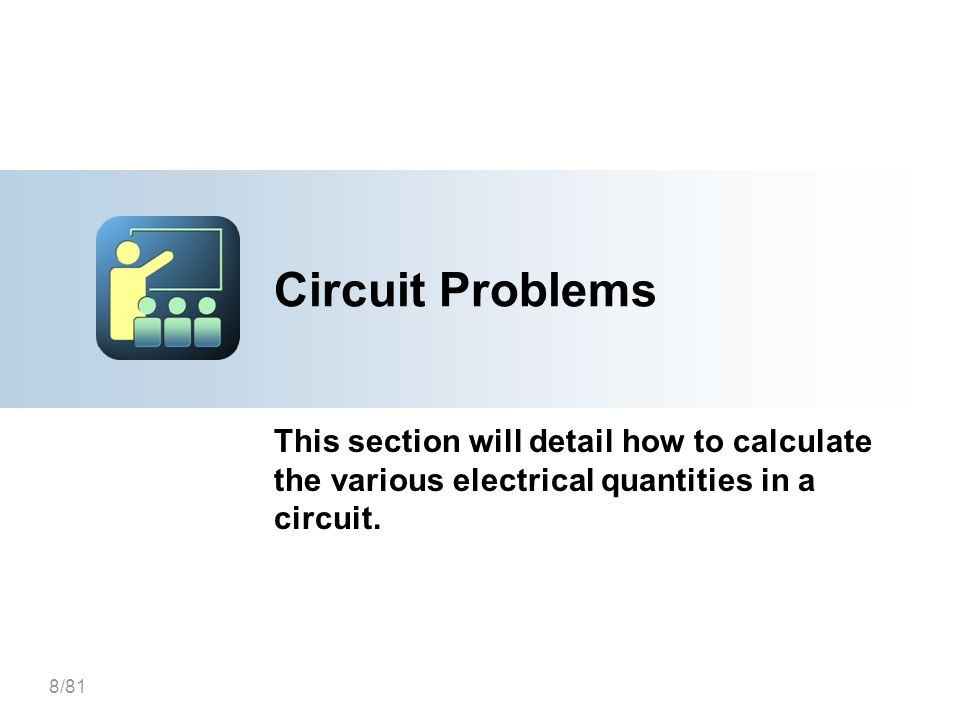 25-Mar-17 [Title of the course] Circuit Problems. This section will detail how to calculate the various electrical quantities in a circuit.
